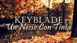 Keyblade - Un necio con tinta