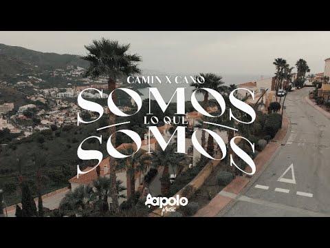 CANO,CAMIN - SOMOS LO QUE SOMOS (VIDEOCLIP OFICIAL)