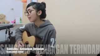 Video Kenangan Terindah - Samsons (Keesamus Cover) download MP3, 3GP, MP4, WEBM, AVI, FLV Oktober 2017