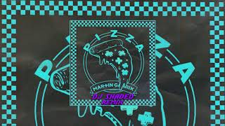 Pizza - Dj Shaded (Remix)