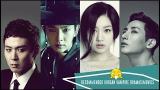 Video Recommended Korean Vampire Dramas/Movies download MP3, 3GP, MP4, WEBM, AVI, FLV Juni 2018