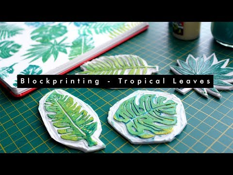 BLOCK PRINTING - TROPICAL LEAVES LINO CUTS for creating patterns