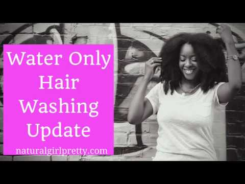 Natural Hair: Water Only Hair Washing Update