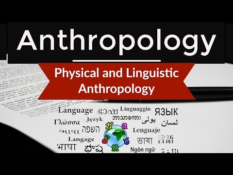 Anthropology - Physical and Linguistic Anthropology explained in HINDI - Lectures for IAS