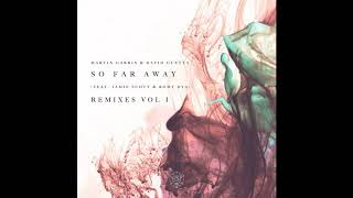 Martin Garrix & David Guetta feat.Jamie Scott & Romy Dya - So Far Away (Nicky Romero Remix)
