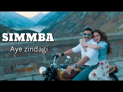 Ae Zindagi Simmba Official Video Song Ranveer Singh & Sara Ali Khan