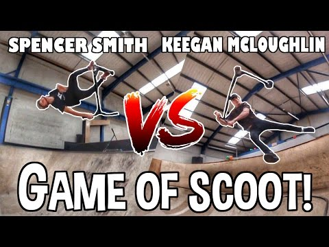 GAME OF SCOOT | Spencer Smith VS Keegan Mcloughlin