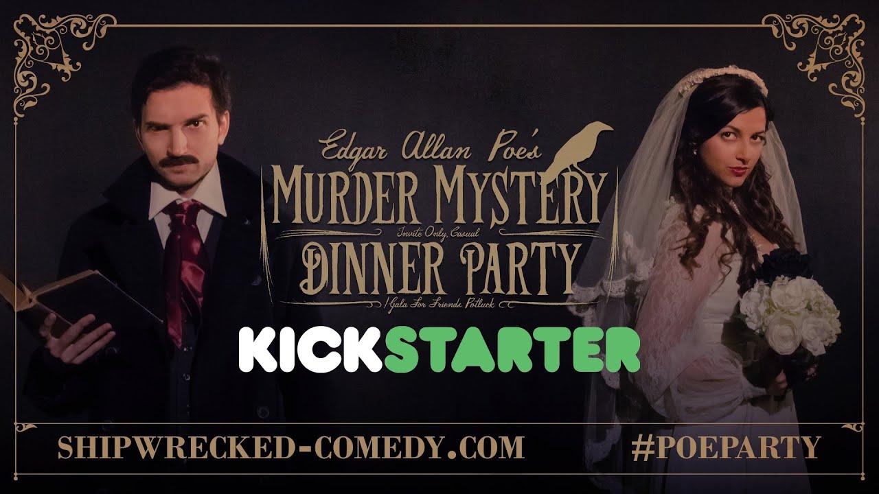 Dinner Party Video Part - 33: Edgar Allan Poeu0027s Murder Mystery Dinner Party - Kickstarter Video!