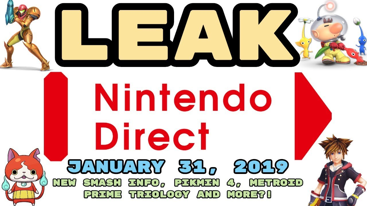 Leaked Nintendo Direct January 31 2019 New Smash Info Pikmin 4 Metroid Prime More Youtube