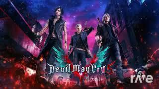 Devil Trigger No Uta - Devil May Cry 5 X Devilman Crybaby Mashup (RaveDJ)