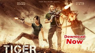 Tiger Zinda Hai Full Movie 2018 Download Now