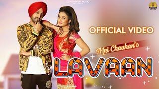 Gambar cover Lavaan : Mni Chauhan (Official Video) Gupz Sehra | Latest Punjabi Songs | New Punjabi Songs 2019