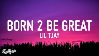 Play Born 2 Be Great