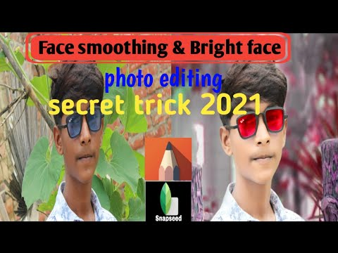 Snapseed Skin Smooth And Glow Secret Trick 2021,clean Face Hide Pimple Autodesk Sketchbooku0026 Snapseed