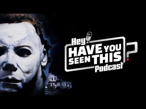 Halloween (1978) - Hey! Have You Seen This? | Episode 1