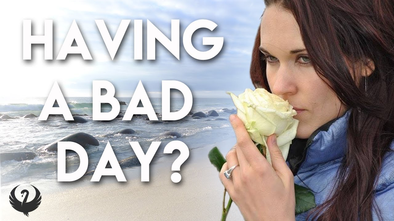 A Message about Bad Days (Inspiring, Feel Good) -Teal Swan