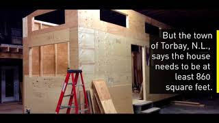 """Tiny Home """"too Tiny"""" For The Town Of Torbay"""