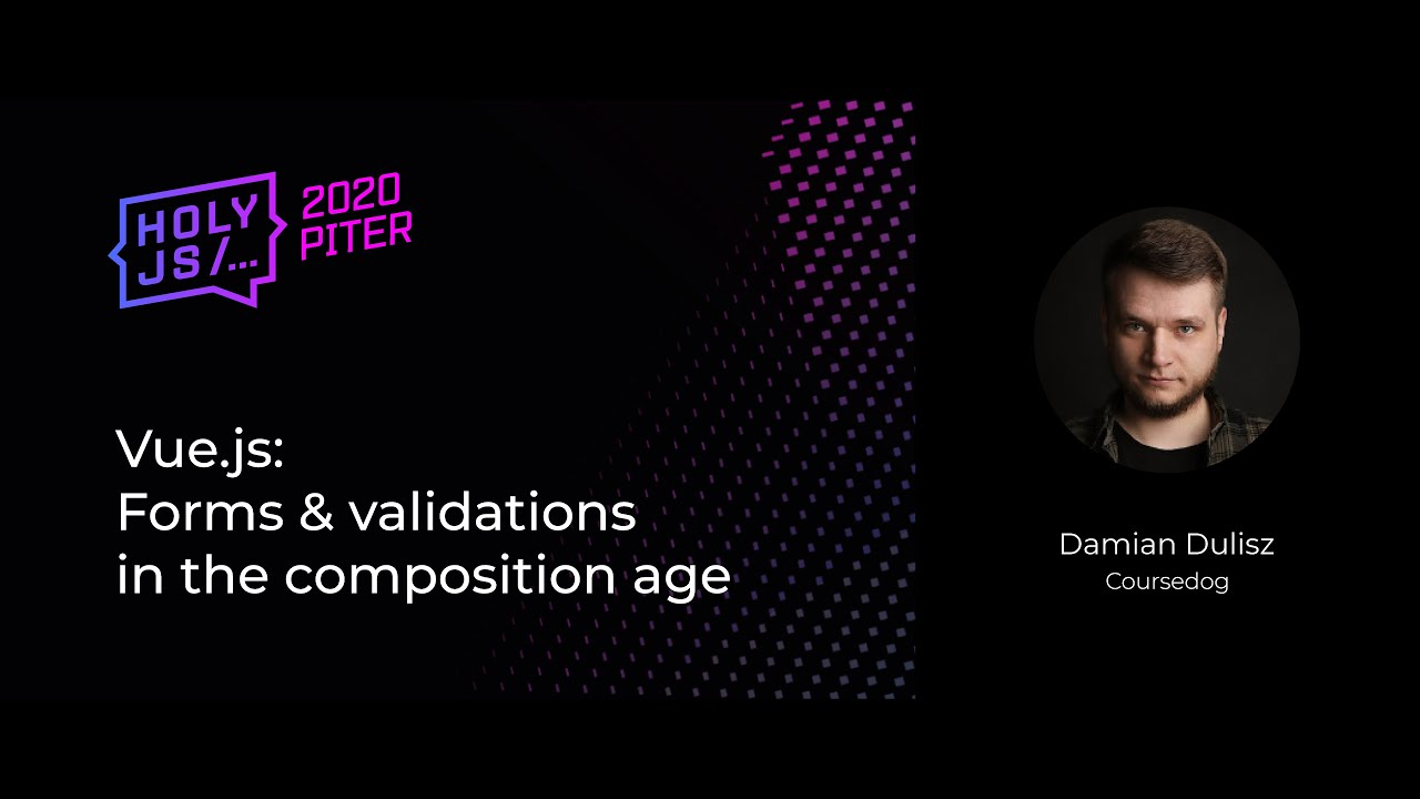Vue.js: Forms & Validations in the Composition Age