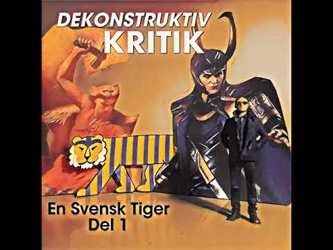 En Svensk Tiger Del 1 - DEKONSTRUKTIV KRITIK Aron Flam