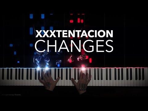 XXXTENTACION - Changes   Piano Cover