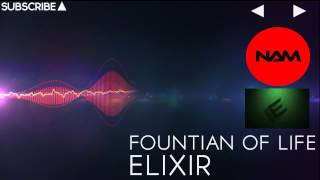 [DnB] - Elixir - Fountain of Life [NAM FREE Release]