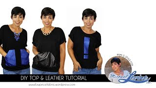 TUTORIAL: DIY Top w/ Leather Accents!! by Mimi G