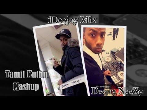 Tamil Kuthu Mashup 2016 (7 Songs in 2 mins) By Deejay Neezy - Pioneer DDJ SZ