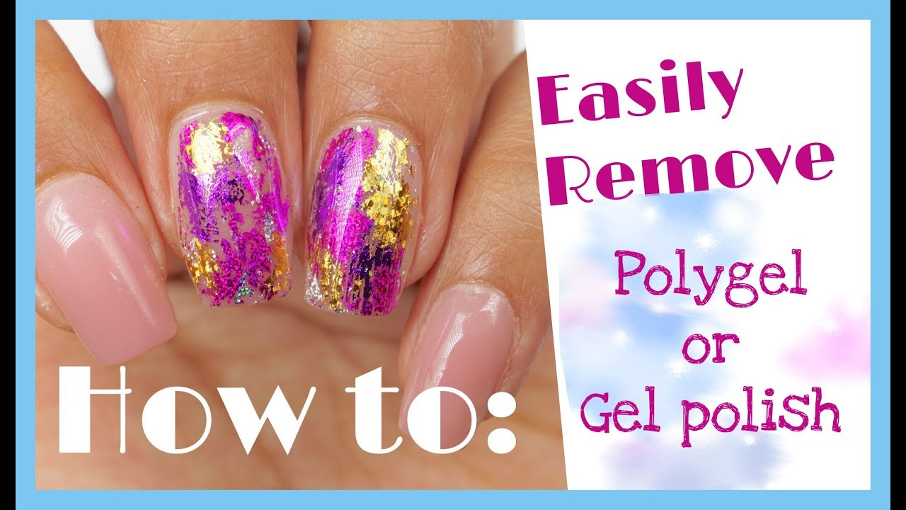 How To Remove Polygel Gel Polish Byclouser Youtube