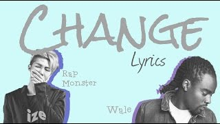 Rap Monster & Wale - 'Change' [Eng Lyrics]