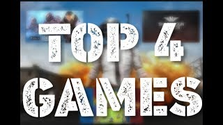 Top 4 Android Games in 2018