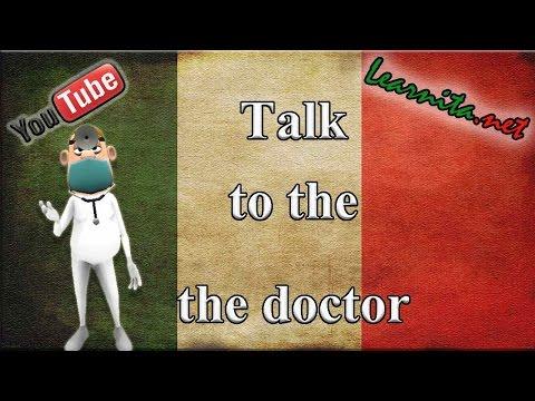 Conversation in italian  between doctor and patient - Learn italian easily