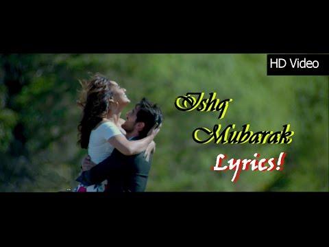 ISHQ MUBARAK Lyrics -Tum Bin 2  Arjit Singh  Ankit Tiwari  Manoj Muntashir*T Series*