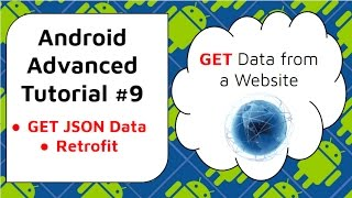 Android JSON Retrofit Example [Parsing JSON Data from Web] Android Advanced Tutorial #9