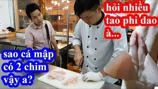Lần đầu ăn cá mập khổng lồ hai lúa vào giám sát đầu bếp nhà hàng chế biến và cái kết cười ngất
