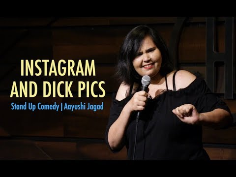 Instagram And Dick Pics | StandUp Comedy By Aayushi Jagad