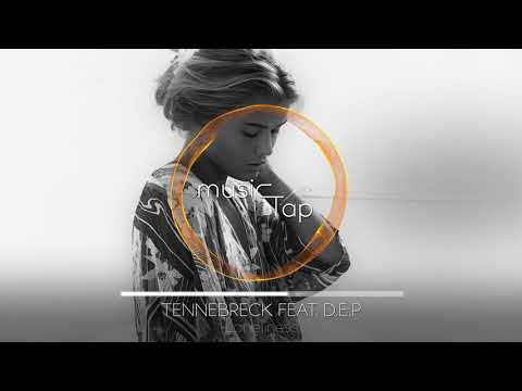 Tennebreck feat. D.E.P. - Loneliness