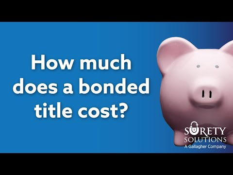 How Much Does A Bonded Title Cost? [Lost Title Bond Prices]
