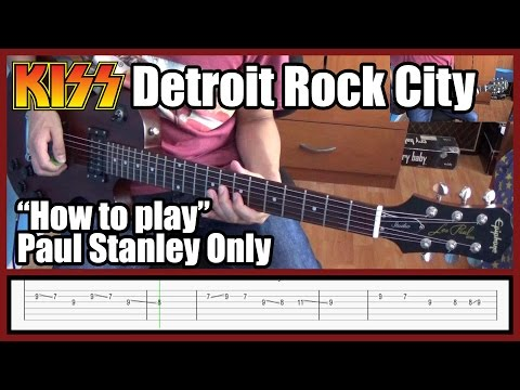 Kiss Detroit Rock city Paul stanley only with tabs HD