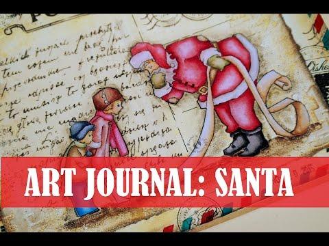 Art journal: Santa / Арт журнал: Дядо Коледа
