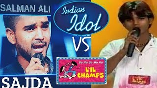 Salman Ali Sajda Song Little Champs 2011 Vs Indian Idol 2018 Audition Live Performance