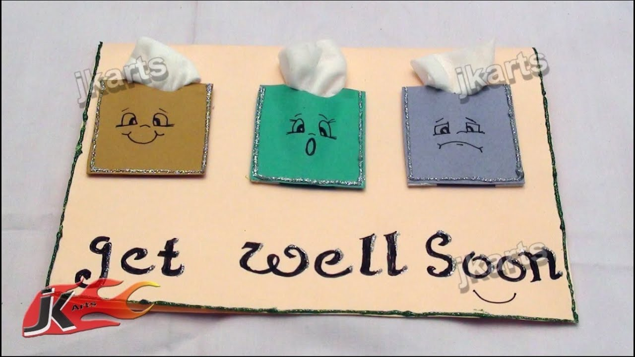 Superior Get Well Soon Card Ideas For Children To Make Part - 5: DIY Get Well Soon Greeting Card JK Arts 178 - YouTube