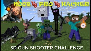 Monster School : NOOB vs PRO SNIPER 3D GUN SHOOTER Challenge - Minecraft Animation
