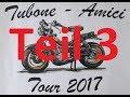 BellaFifty: Tubone Amici Tour 2017 Gardasee Tag 2 Teil 2