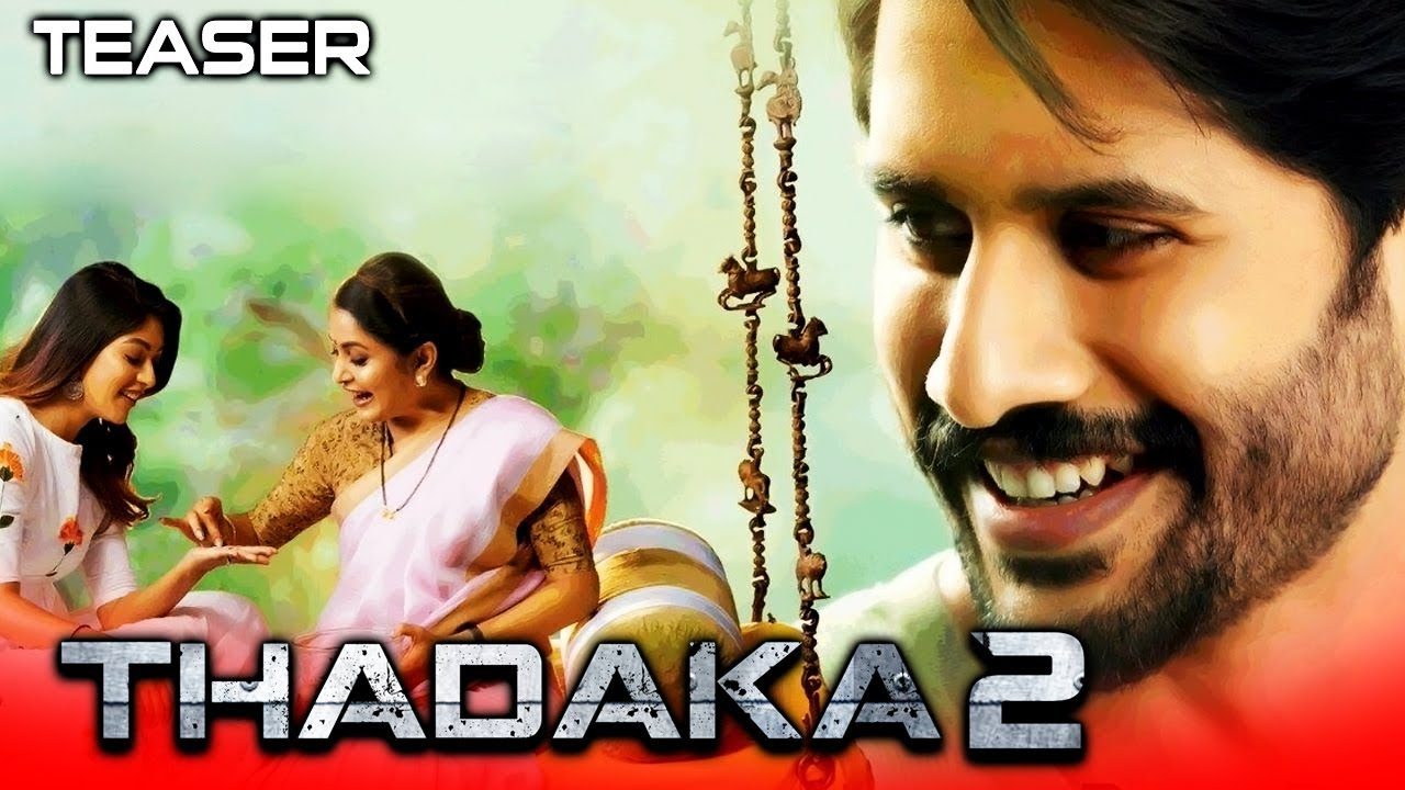 Thadaka 2 (Shailaja Reddy Alludu) Official Teaser | Naga Chaitanya, Ramya Krishnan, Anu Watch Online & Download Free