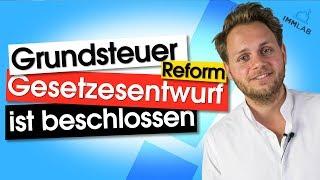 Die Grundsteuerreform - Gesetzesentwurf beschlossen! Wie denkt der Investor darüber?