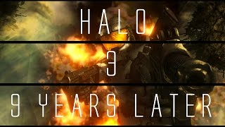Halo 3... 9 Years Later