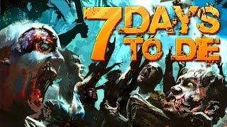 7 Days to Die: Dr.Meaty Stream part 2 #51