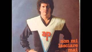 ADRIANO PAPPALARDO      NON MI LASCIARE MAI      1980