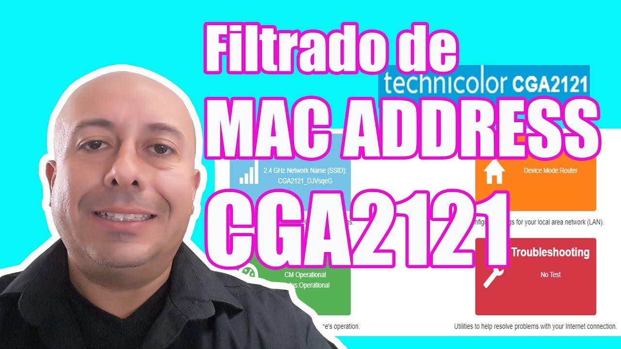 Como activar el filtrado de mac address en router Technicolor CGA2121