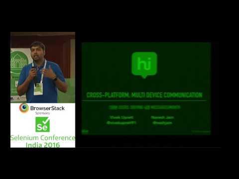 Cross platform, Multi device Instant Communication Testing